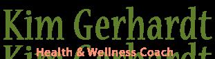 Kim Gerhardt | Health Coach